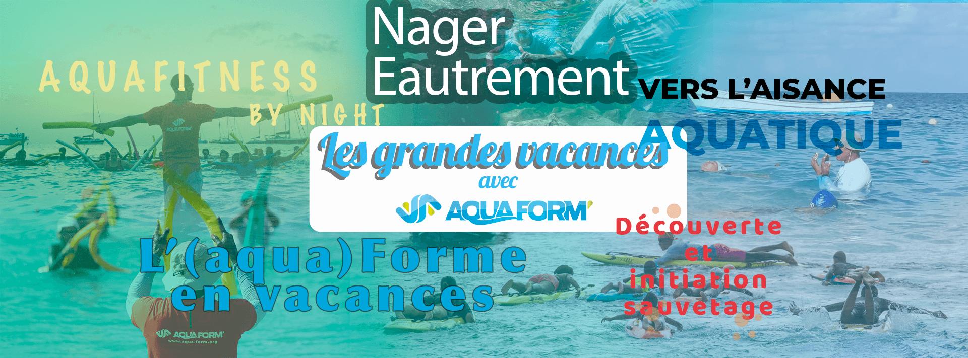 Grandes vacances avec Aquaform